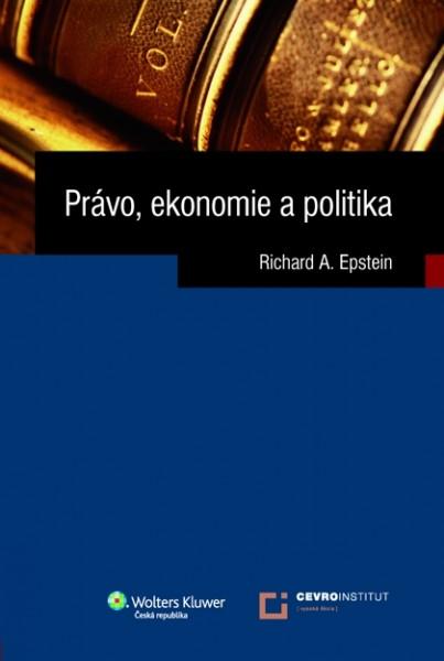 Právo, ekonomie a politika