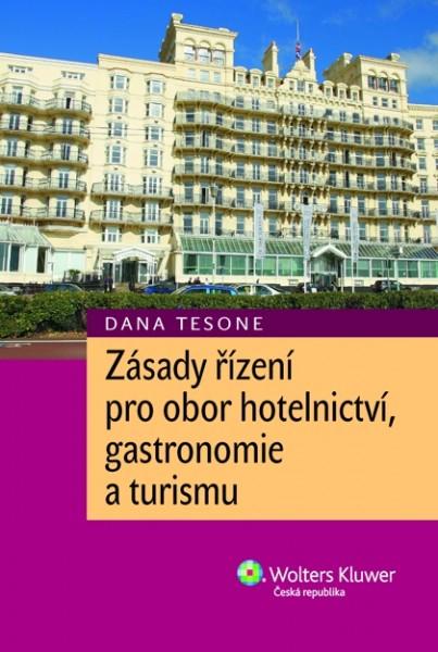 Zásady řízení pro obor hotelnictví, gastronomie a turismu