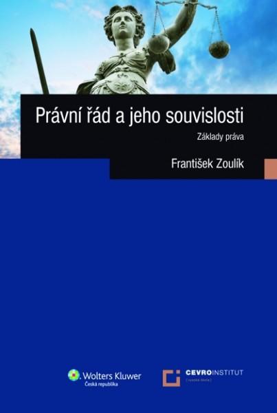 Právní řád a jeho souvislosti: základy práva
