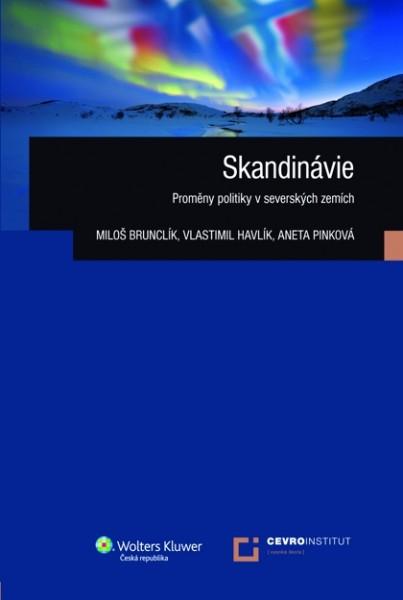 Skandinávie. Proměny politiky v severských zemích