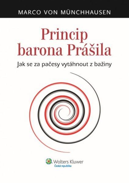Princip barona Prášila. Jak se za pačesy vytáhnout z bažiny