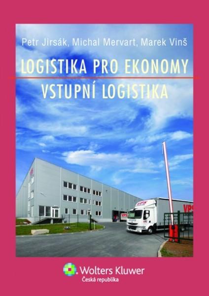 Logistika pro ekonomy - vstupní logistika