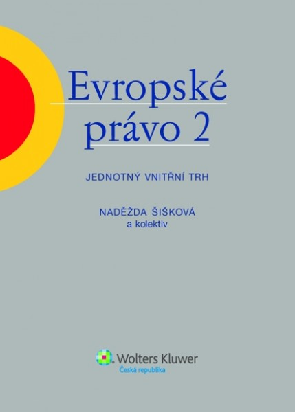 Evropské právo 2 - Jednotný vnitřní trh