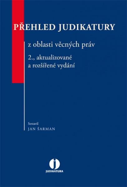 Přehled judikatury z oblasti věcných práv, 2., aktualizované a rozšířené vydání