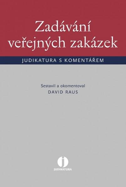 Zadávání veřejných zakázek - judikatura s komentářem