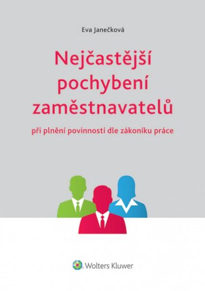 Nejčastější pochybení zaměstnavatelů při plnění povinností dle zákoníku práce