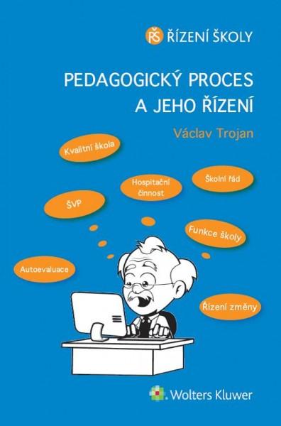 Pedagogický proces a jeho řízení