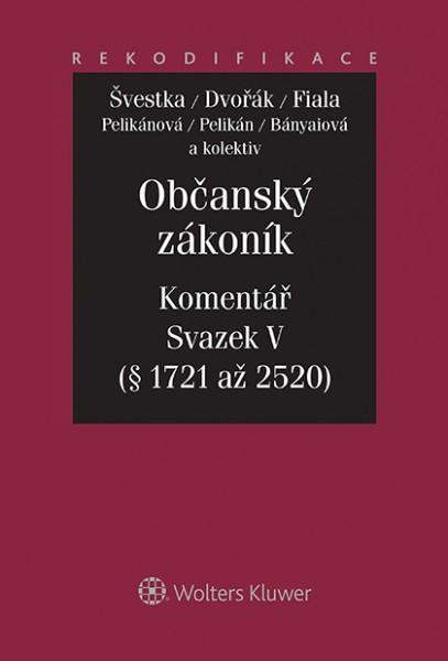 Občanský zákoník - Komentář - Svazek V (relativní majetková práva 1. část)