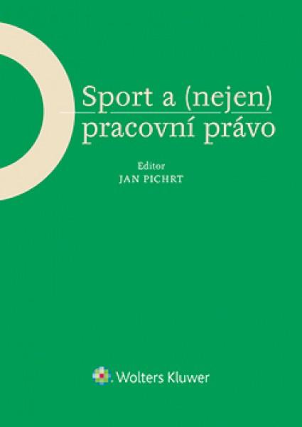 Sport a (nejen) pracovní právo