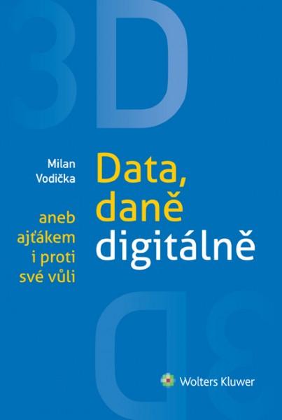 3D: Data, daně digitálně aneb ajťákem i proti své vůli