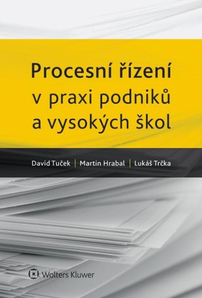 Procesní řízení v praxi podniků a vysokých škol