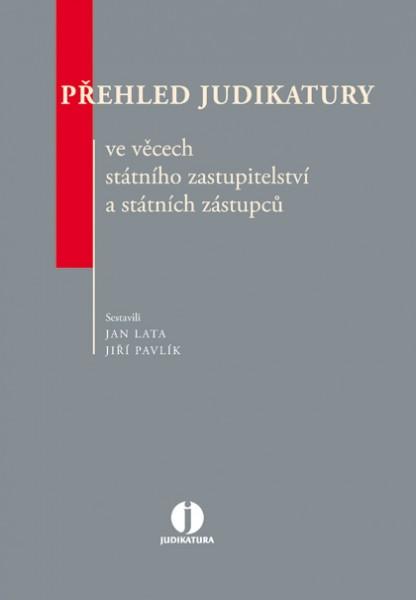 Přehled judikatury ve věcech státního zastupitelství a státních zástupců