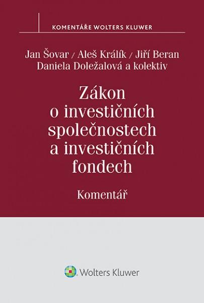 Zákon o investičních společnostech a investičních fondech (č. 240/2013 Sb.) - Komentář