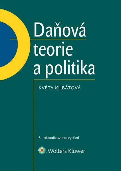 Daňová teorie a politika, 6., aktualizované vydání