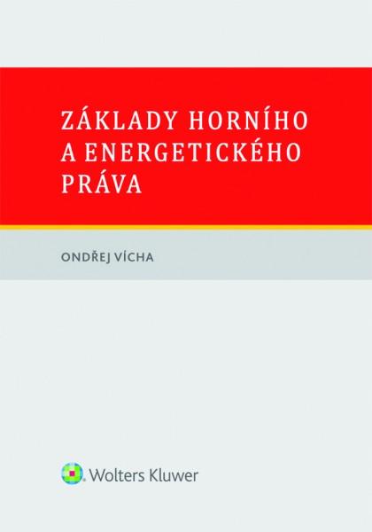 Základy horního a energetického práva