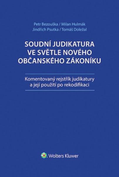 Soudní judikatura ve světle nového občanského zákoníku