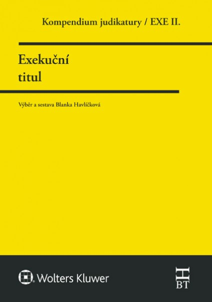 Kompendium judikatury. Exekuční titul. 2. díl