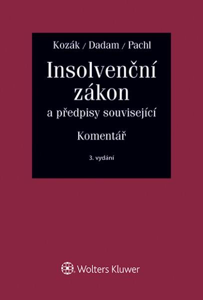 Insolvenční zákon a předpisy související. Komentář. 3. vydání