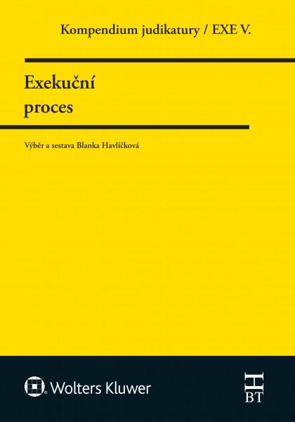 Kompendium judikatury. Exekuční proces. 5. díl