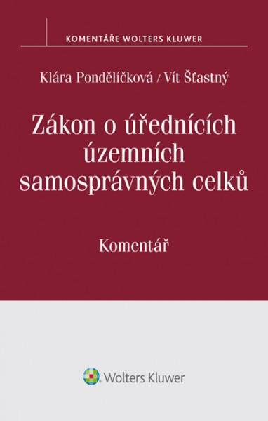 Zákon o úřednících územních samosprávných celků (č. 312/2002 Sb.) - Komentář