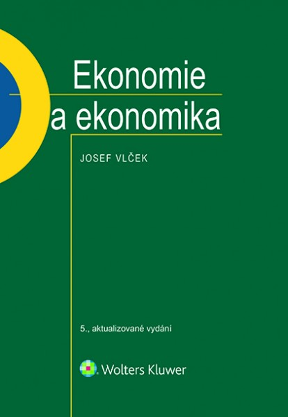 Ekonomie a ekonomika - 5., aktualizované vydání