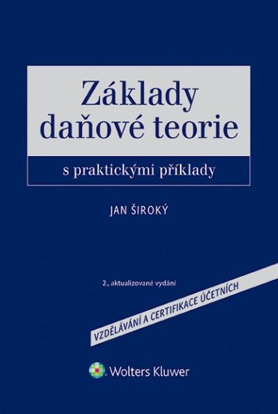 Základy daňové teorie s praktickými příklady, 2., aktualizované vydání