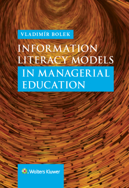 Information Literacy Models in Managerial Education