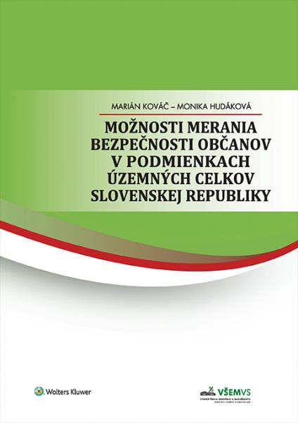 Možnosti merania bezpečnosti občanov v podmienkach územných celkov Slovenskej republiky