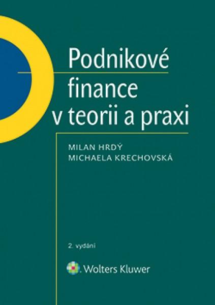 Podnikové finance v teorii a praxi, 2. vydání