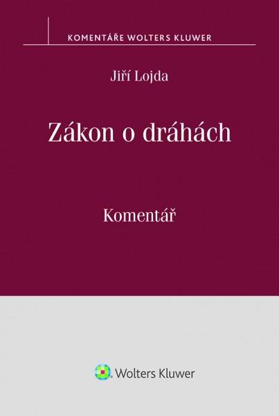 Zákon o dráhách (č. 266/1994 Sb.). Komentář