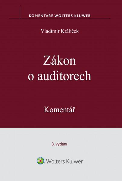 Zákon o auditorech. Komentář. 3. vydání