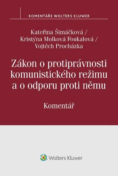 Zákon o protiprávnosti komunistického režimu a o odporu proti němu. Komentář