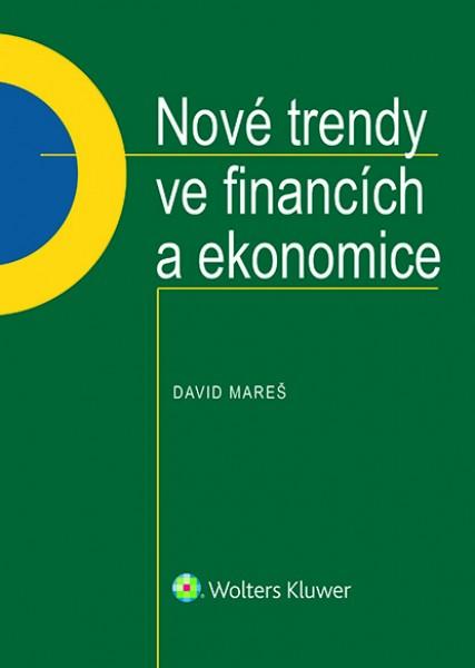 Nové trendy ve financích a ekonomice