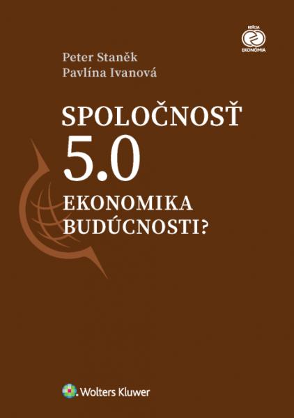 Spoločnosť 5.0 - Ekonomika budúcnosti?