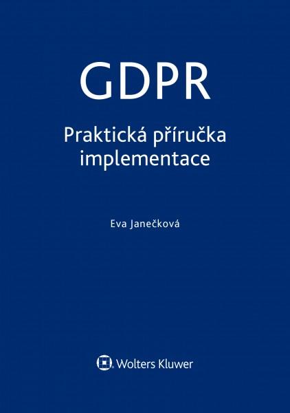 GDPR - Praktická příručka implementace
