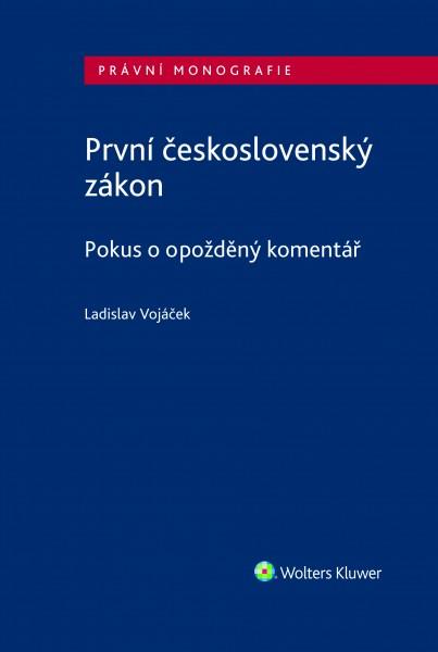 První československý zákon. Pokus o opožděný komentář