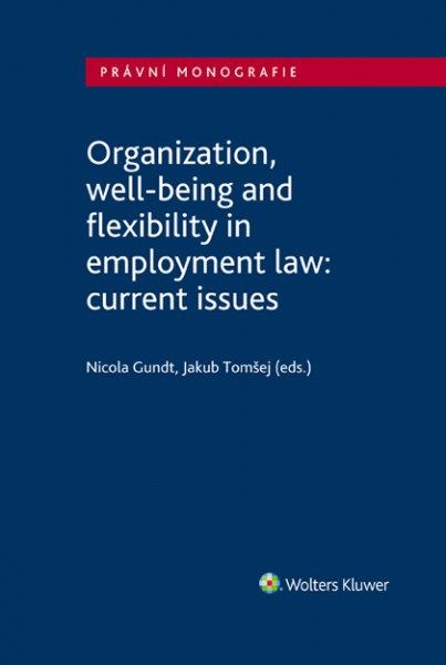 Organization, well-being and productivity in employment law: current issues