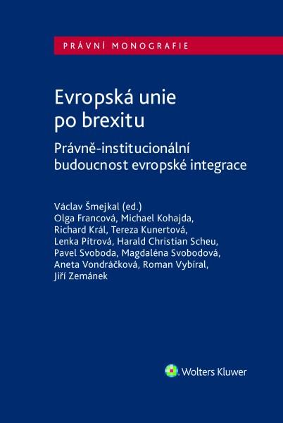 Evropská unie po brexitu. Právně-institucionální aspekty evropské integrace