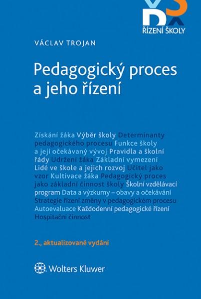 Pedagogický proces a jeho řízení - 2. aktualizované vydání