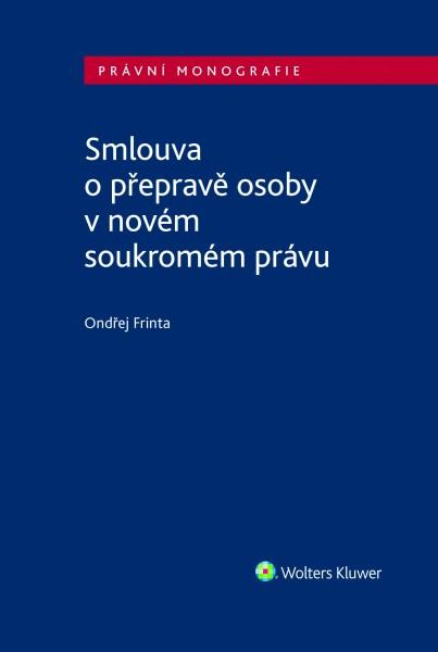 Smlouva o přepravě osoby v novém soukromém právu