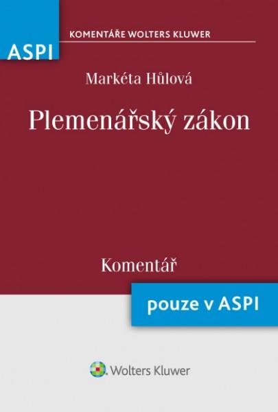 Plemenářský zákon (154/2000 Sb.) - Komentář