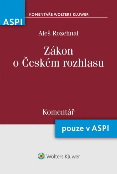 Zákon o Českém rozhlasu (484/1991 Sb.) - Komentář