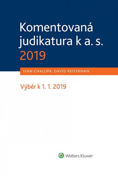 Komentovaná judikatura k a. s. 2019