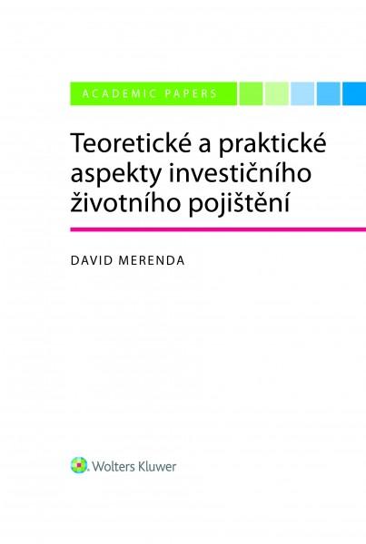 Teoretické a praktické aspekty investičního životního pojištění