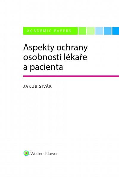Aspekty ochrany osobnosti lékaře a pacienta