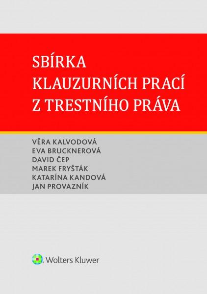 Sbírka klauzurních prací z trestního práva (Brno)