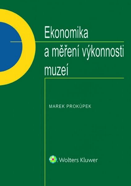 Ekonomika a měření výkonnosti muzeí