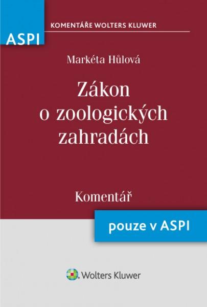 Zákon o zoologických zahradách (162/2003 Sb.) - Komentář