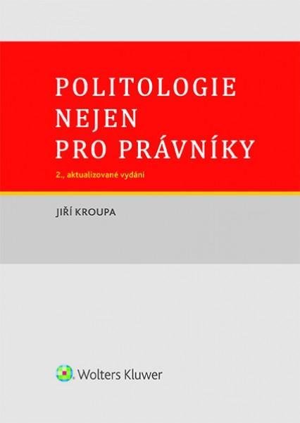 Politologie nejen pro právníky - 2., aktualizované vydání