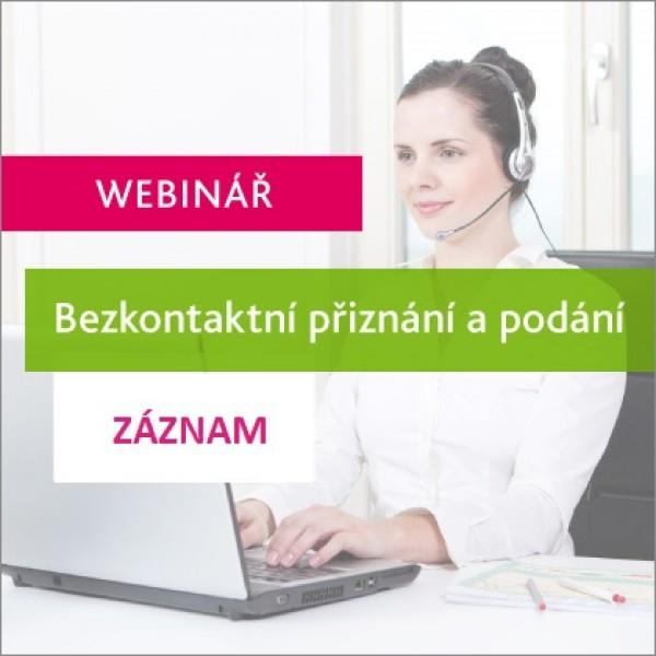 Bezkontaktní přiznání a podání - ZÁZNAM webináře